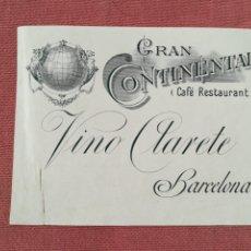 Étiquettes anciennes: ETIQUETA VINO CLARETE GRAN CONTINENTAL - BARCELONA. Lote 175433038