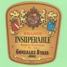 Etiquetas antiguas: ETIQUETA ORIGINAL: BRANDY INSUPERABLE - GONZALEZ BYASS - 12 X 10,5 CM - NUEVA SIN USO.. Lote 177422088