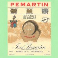 Etiquetas antiguas: ETIQUETA ORIGINAL: BRANDY DE ESPAÑA - JOSÉ PEMARTIN - 12,5 X 10 CM - NUEVA SIN USO.. Lote 179522380