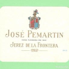 Etiquetas antiguas: ETIQUETA ORIGINAL: JOSÉ PEMARTIN - 11,5 X 9 CM - NUEVA SIN USO.. Lote 179523506