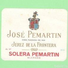 Etiquetas antiguas: ETIQUETA ORIGINAL: SOLERA PEMARTIN - JOSÉ PEMARTIN - 11,5 X 9 CM - NUEVA SIN USO.. Lote 179523765