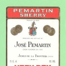Etiquetas antiguas: ETIQUETA ORIGINAL: VERY DRY - JOSÉ PEMARTIN - 15 X 12 CM - NUEVA SIN USO.. Lote 179524525