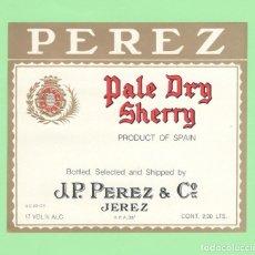 Etiquetas antiguas: ETIQUETA ORIGINAL: PALE DRY SHERRY - J. P. PEREZ & Cº - 12,5 X 11 CM - NUEVA SIN USO.. Lote 179525011