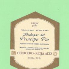 Etiquetas antiguas: ETIQUETA ORIGINAL: RIOJA 1973 - BODEGAS DEL PRINCIPE PIO - 10 X 7,5 CM - NUEVA SIN USO.. Lote 179526816