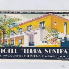 Etiquetas antiguas: ETIQUETA DEL HOTEL TERRA NOSTRA. FURNAS, SAN MIGUEL, SAN MIGUEL, AZORES. PORTUGAL.. Lote 181570643