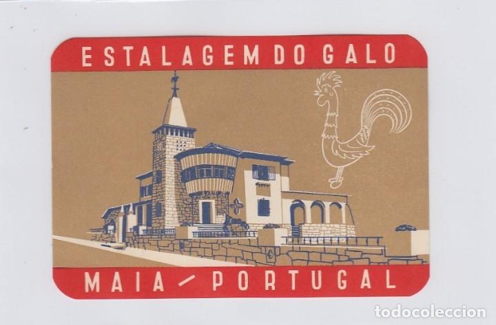 ETIQUETA DEL HOTEL ESTALAGEM DO GALO. MAIA, PORTUGAL. (Coleccionismo - Etiquetas)