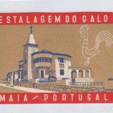 Etiquetas antiguas: ETIQUETA DEL HOTEL ESTALAGEM DO GALO. MAIA, PORTUGAL.. Lote 181709981