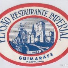 Etiquetas antiguas: ETIQUETA DEL HOTEL PENSAO RESTAURANTE IMPERIAL. GUIMARAES, PORTUGAL.. Lote 181769686