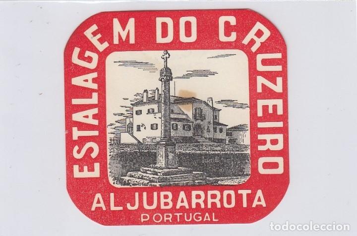 ETIQUETA DEL HOTEL ESTALAGEM DO CRUZEIRO. ALJUBARROTA, PORTUGAL. (Coleccionismo - Etiquetas)