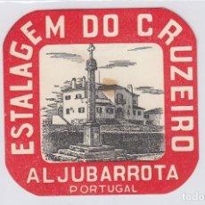 Etiquetas antiguas: ETIQUETA DEL HOTEL ESTALAGEM DO CRUZEIRO. ALJUBARROTA, PORTUGAL.. Lote 181771743