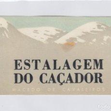 Etiquetas antiguas: ETIQUETA DEL HOTEL ESTALAGEM DO CAÇAZOR. MACEDO DE CAVALEIROS, PORTUGAL.. Lote 181785622