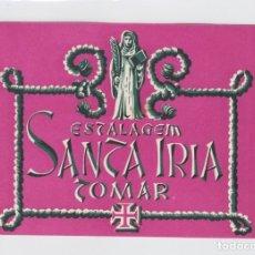 Etiquetas antiguas: ETIQUETA DEL HOTEL ESTALAGEM SANTA IRIA. TOMAR, PORTUGAL.. Lote 181788770