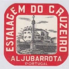 Etiquetas antiguas: ETIQUETA DEL HOTEL ESTALAGEM DO CRUZEIRO. ALJUBARROTA, PORTUGAL.. Lote 182022688