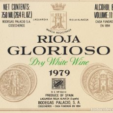 Etiquetas antiguas: ETIQUETA VINO RIOJA GLORIOSO 1979 - BODEGAS PALACIO - LAGUARDIA, RIOJA ALAVESA. Lote 182208533