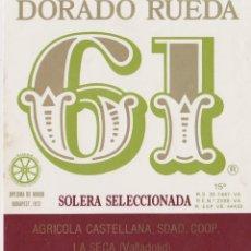 Etiquetas antigas: ETIQUETA VINO DORADO RUEDA 61 - AGRICOLA CASTELLANA - LA SECA (VALLADOLID). Lote 182209857