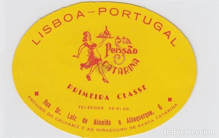 ETIQUETA DEL HOTEL PENSAO CATARINA. LISBOA, PORTUGAL. (Coleccionismo - Etiquetas)