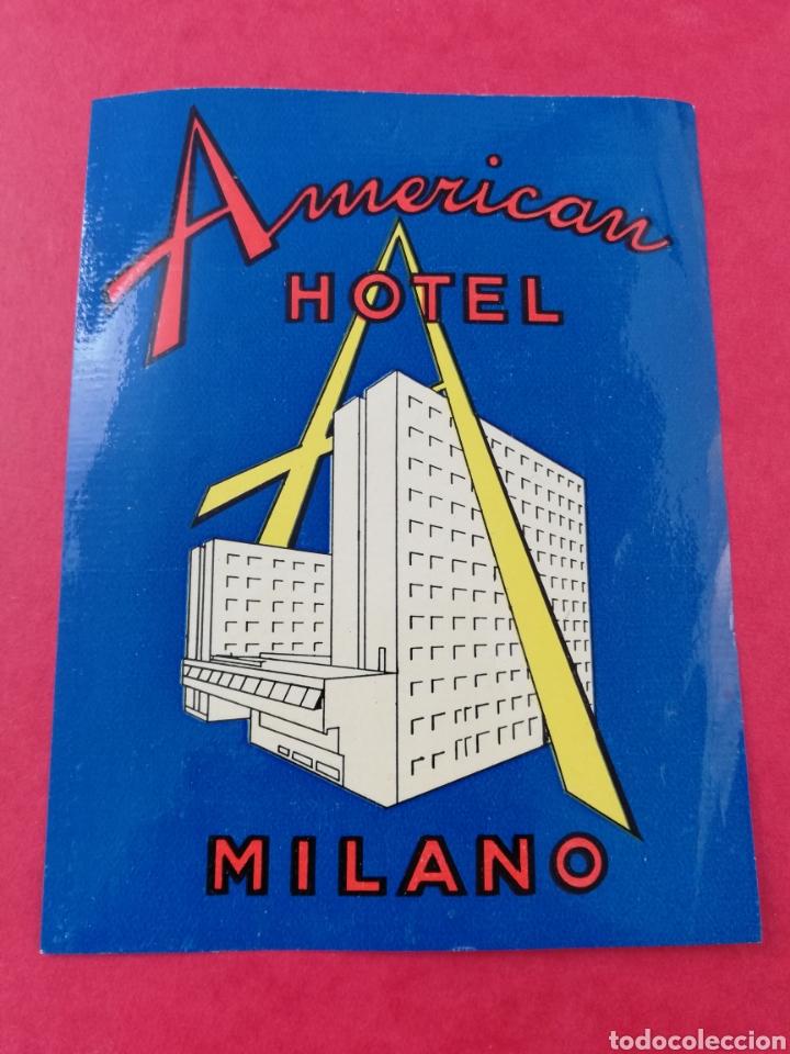 ANTIGUA ETIQUETA AMERICAN HOTEL MILANO MILAN ITALIA LUGGAGE LABEL (Coleccionismo - Etiquetas)