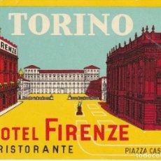 Etiquetas antiguas: ANTIGUA ETIQUETA DEL HOTEL FIRENZE DE TORINO (ITALIA). Lote 183610772