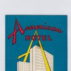Etiquetas antiguas: ETIQUETA DEL HOTEL AMERICAN. MILANO, ITALIA.. Lote 183853736