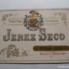 Etiquetas antiguas: ETIQUETA ORIGINAL JEREZ SECO PEDRO CISA MASNOU BARCELONA. Lote 184665521