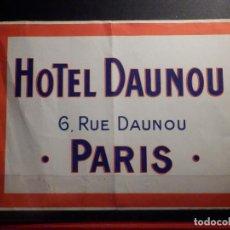 Etiquetas antiguas: ETIQUETA PARA MALETA - LUGGAGE LABEL - HOTEL DAUNOU - PARIS 12 X 16 CM. Lote 186191717