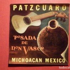 Etiquetas antiguas: ETIQUETA MALETA - LUGGAGE LABEL - HOTEL POSADA DE DON VASCO - MICHOACAN - MEXICO - 9,5 X 9,5 CM.. Lote 186194157