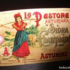 Etichette antiche: ETIQUETA DE SIDRA CHAMPAGNE LA PASTORA ASTURIANA ASTURIAS ANIS. Lote 190272761