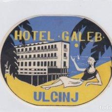 Etiquetas antiguas: ETIQUETA DEL HOTEL GALEB. ULCINJ YUGOSLAVIA.. Lote 191091013
