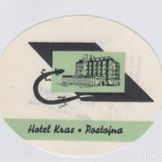Etiquetas antiguas: ETIQUETA DEL HOTEL KRAS. POSTOJNA, YUGOSLAVIA.. Lote 191091226