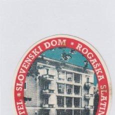 Etiquetas antiguas: ETIQUETA DEL HOTEL SLOVENSKI DOM. ROGASKA SLATINA, YUGOSLAVIA.. Lote 191091983