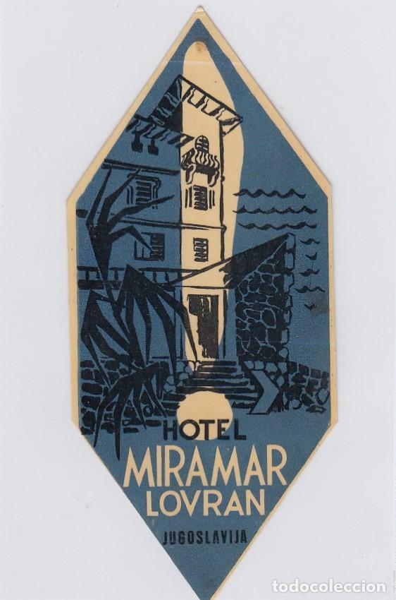 ETIQUETA DEL HOTEL MIRAMAR. LOVRAN, YUGOSLAVIA. (Coleccionismo - Etiquetas)