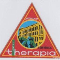 Etiquetas antiguas: ETIQUETA DEL HOTEL THERAPIA. CRIKVENICA, YUGOSLAVIA.. Lote 191093636