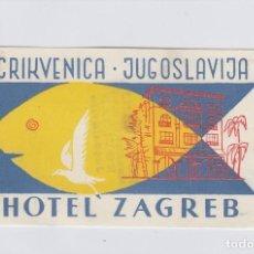 Etiquetas antiguas: ETIQUETA DEL HOTEL ZAGREB. CRIKVENICA, YUGOSLAVIA.. Lote 191093878
