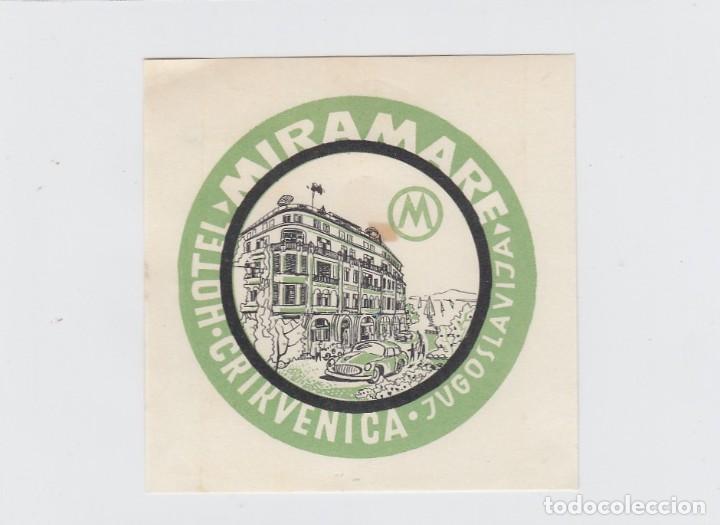 ETIQUETA DEL HOTEL MIRAMARE. CRIKVENICA, YUGOSLAVIA. (Coleccionismo - Etiquetas)