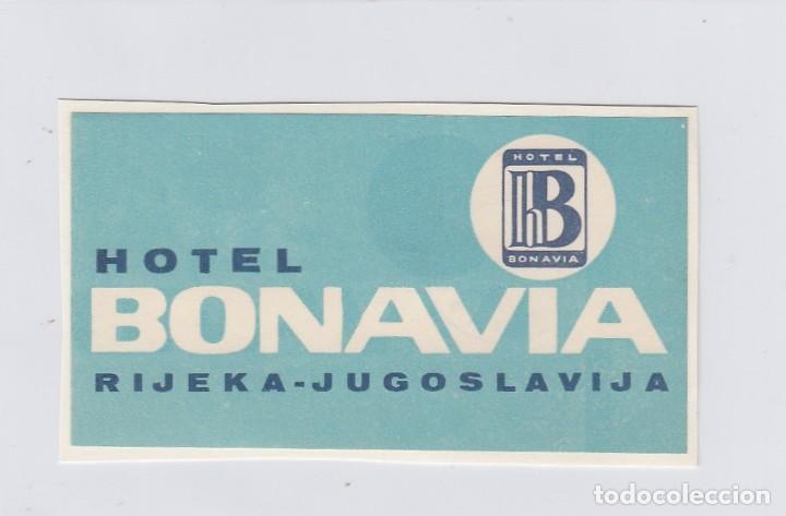 ETIQUETA DEL HOTEL BONAVIA. RIJEKA, YUGOSLAVIA. (Coleccionismo - Etiquetas)