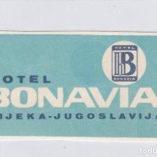 Etiquetas antiguas: ETIQUETA DEL HOTEL BONAVIA. RIJEKA, YUGOSLAVIA.. Lote 191094356