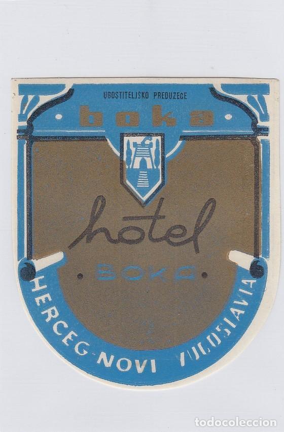ETIQUETA DEL HOTEL BOKA. HERCEG-NOVI, YUGOSLAVIA. (Coleccionismo - Etiquetas)