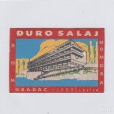Etiquetas antiguas: ETIQUETA DEL HOTEL DURO SALAJ. DOM ODOMORA. GRADAC, YUGOSLAVIA.. Lote 191095195
