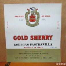 Etiquetas antiguas: ANTIGUA ETIQUETA, GOLD SHERRY BODEGAS PASTRANILLA.. Lote 194228423