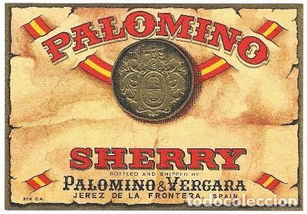 ETIQUETA VINO PALOMINO SHERRY. PALOMINO & VERGARA- JEREZ DE LA FRONTERA - ET-321 (Coleccionismo - Etiquetas)