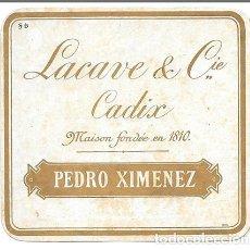 Etiquetas antiguas: ETIQUETA VINO LACAVE & CIE. -CADIX. MAISON FONDEÉ EN 1810. PEDRO XIMENEZ. MUY ANTIGUA - ET-861. Lote 194287860