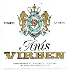 Etiquetas antiguas: ETIQUETA ANIS VIRBEN. DESTILERIAS VIRBEN, S.A. VILAFRANCA DEL PENEDES - ET-1195. Lote 194289745