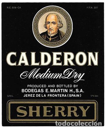 ETIQUETA MEDIUM DRY CALDERON. BODEGAS E. MARTIN. SHERRY. JEREZ DE LA FRONTERA - ET-1291 (Coleccionismo - Etiquetas)