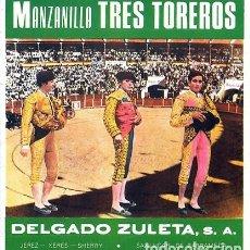Etiquetas antiguas: ETIQUETA MANZANILLA TRES TOREROS. DELGADO ZULETA. SANLUCAR DE BARRAMEDA - ET-1370. Lote 194379595