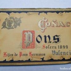 Etiquetas antiguas: ETIQUETA ANTIGUA COÑAC PONS VALENCIA . Lote 194518447