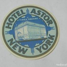 Etiquetas antiguas: ETIQUETA PARA MALETA DEL HOTEL ASTOR, NEW YORK, LUGGAGE LABEL, MIDE 10 CMS.. Lote 194548783