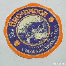 Etiquetas antiguas: ETIQUETA PARA MALETA DEL HOTEL THE BROADMOOR, COLORADO SPRINGS, LUGGAGE LABEL, MIDE 9 CMS.. Lote 194548990