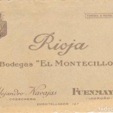 Etiquetas antiguas: ETIQUETA RIOJA BODEGAS EL MONTECILLO FUENMAYOR LOGROÑO PEGADA A UNA CARTULINA. Lote 194915953