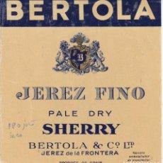Etiquetas antiguas: BERTOLA SHERRY JEREZ DE LA FRONTERA CÁDIZ (ETIQUETA CON RESTOS DE HABER ESTADO PEGADA). Lote 194917286