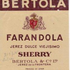 Etiquetas antiguas: BERTOLA FARANDOLA SHERRY JEREZ DE LA FRONTERA CÁDIZ (CON RESTOS DE HABER ESTADO PEGADA). Lote 194917446